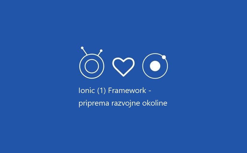 Ionic Framework – priprema razvojne okoline