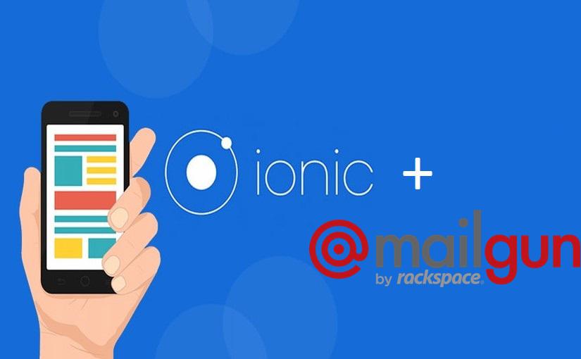 Slanje e-maila iz Ionic mobilne aplikacije pomoću Mailgun APIja