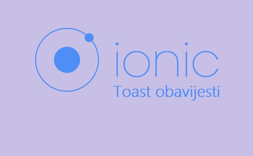 Ionic 2 – Toast obavijesti
