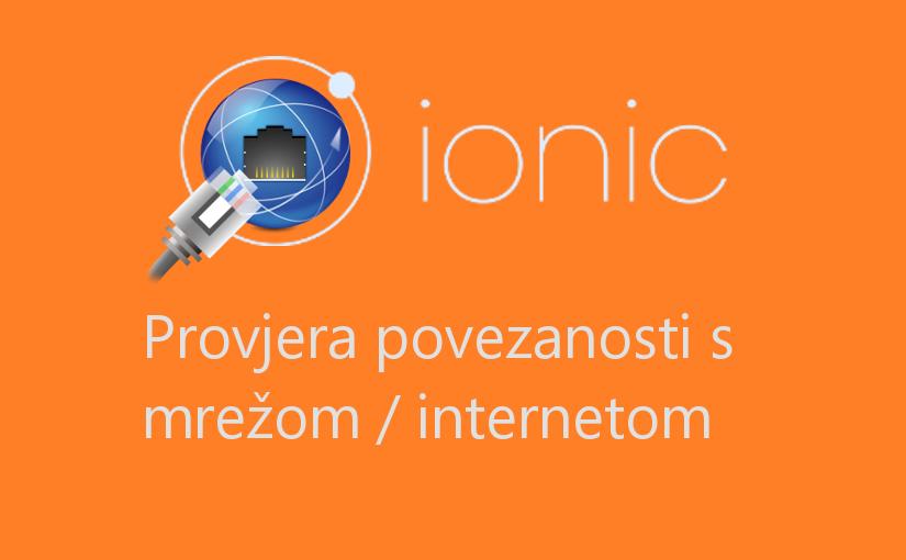 Ionic 2 – provjera povezanosti s mrežom