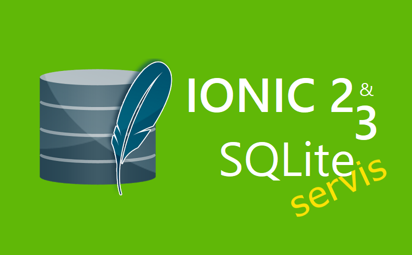 Ionic 2 & 3 – SQLite servis