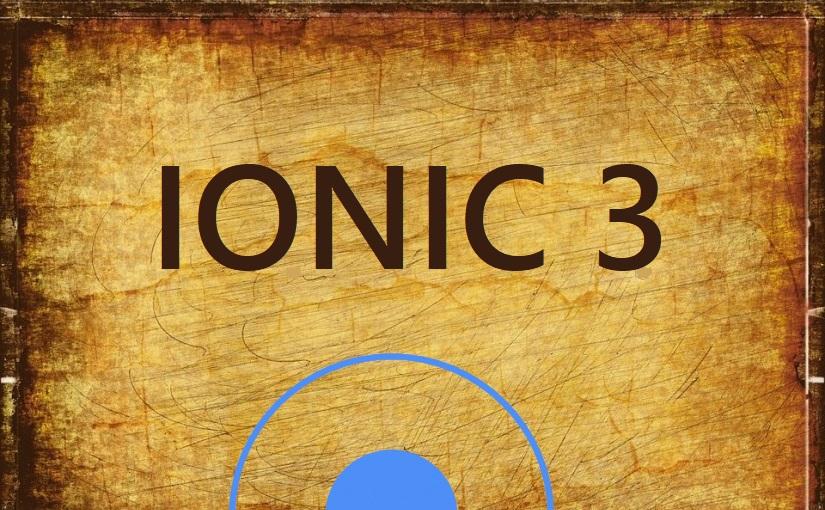 Stigao je Ionic 3!
