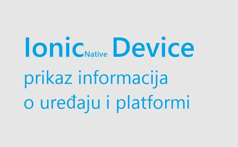 Ionic - prikaz informacija o uređaju i platformi