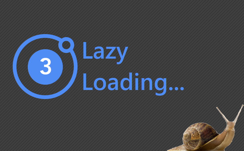 Ionic 3 – Lazy Loading (lijeno učitavanje)