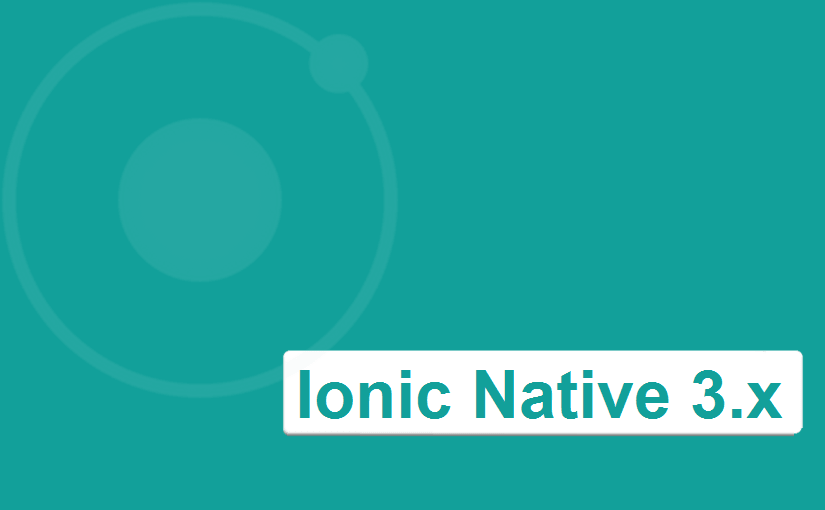Čemu služi Ionic Native 3.x?