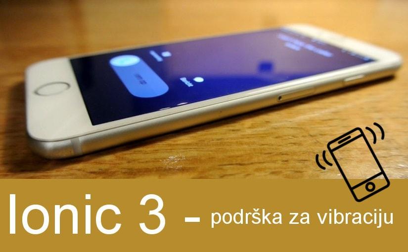 Ionic 3 – podrška za vibraciju