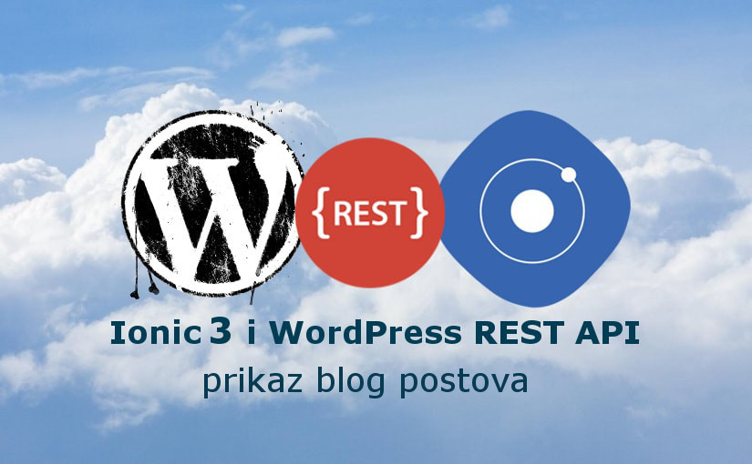 Ionic 3 i WordPress REST API – prikaz blog postova