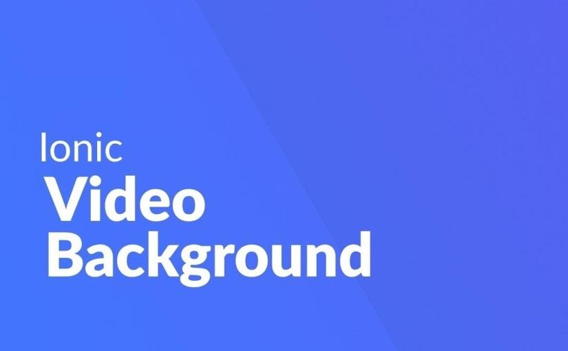 Video pozadina u Ionic aplikaciji