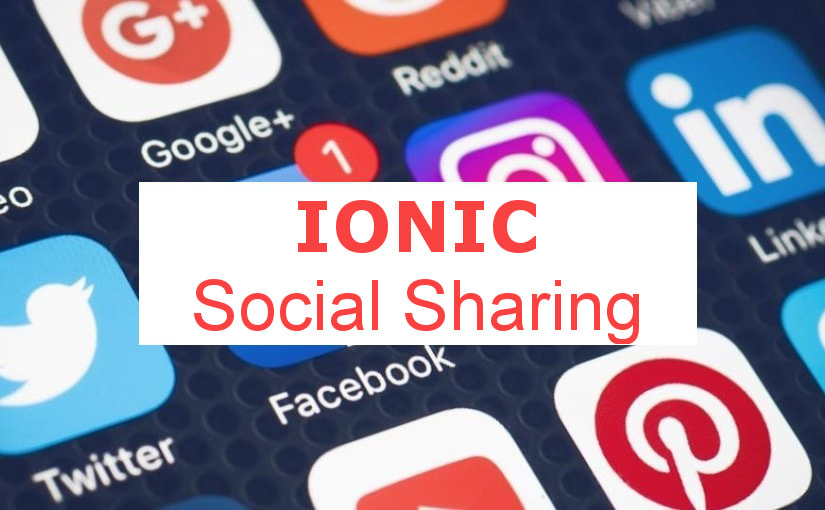 Ionic Social Sharing - dijeljenje sadržaja mobilne aplikacije