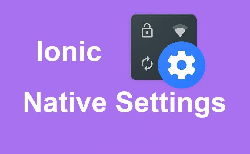 Otvaranje postavki mobilnog uređaja iz Ionic aplikacije