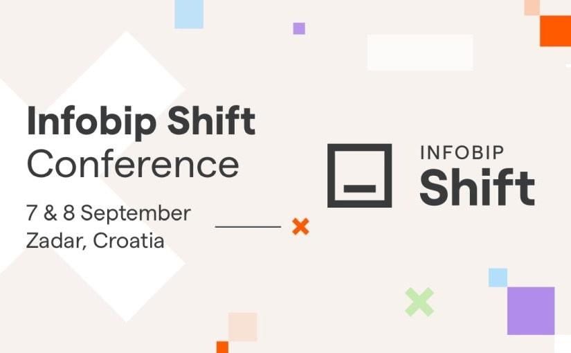Infobip Shift 2021 – osvrt na konferenciju