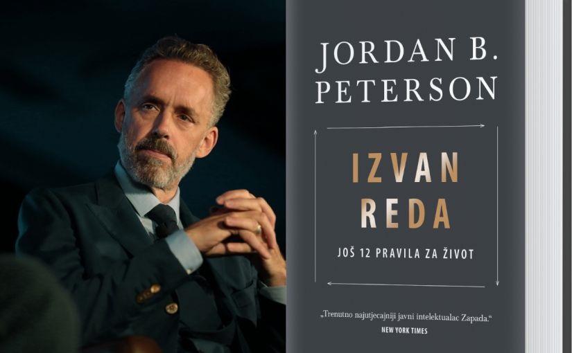 "Citati iz knjige ""Izvan reda: još 12 pravila za život – Jordan B. Peterson"""